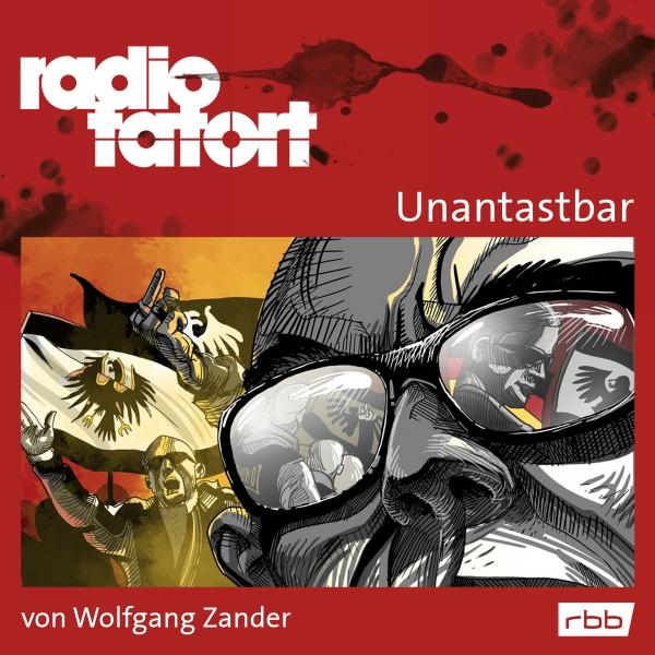 ARD Radio Tatort Hörbuch - Unantastbar (rbb 2017)
