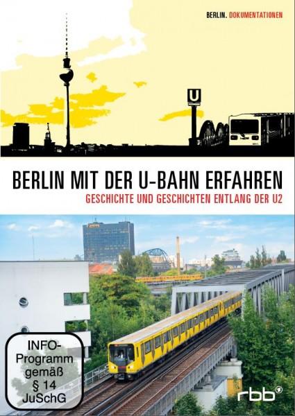 Berlin mit der U-Bahn erfahren –  U2 (DVD)