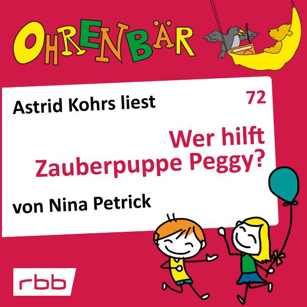 Ohrenbär Hörbuch (72) - Wer hilft Zauberpuppe Peggy? - Download
