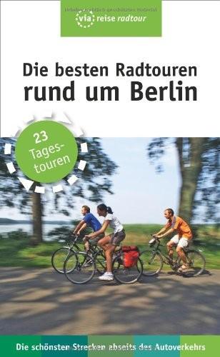 Die besten Radtouren rund um Berlin Cover
