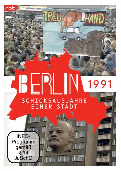 Berlin - Schicksalsjahre einer Stadt - 1991 (DVD)