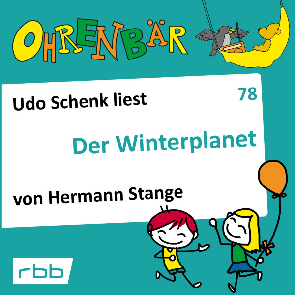Ohrenbär Hörbuch (78) - Der Winterplanet - Download