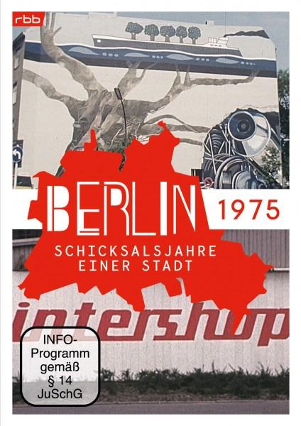 Berlin - Schicksalsjahre einer Stadt - 1975 (DVD)
