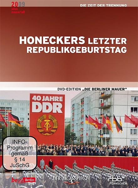 Honeckers letzter Republikgeburtstag  (DVD)