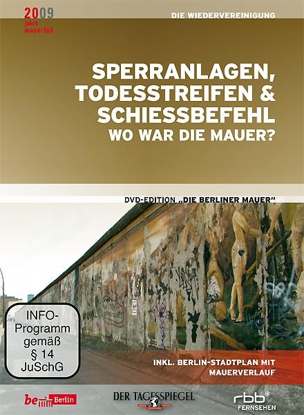 Sperranlagen, Todesstreifen, Schiessbefehl - Wo war die Mauer? - Teil 12 (DVD)