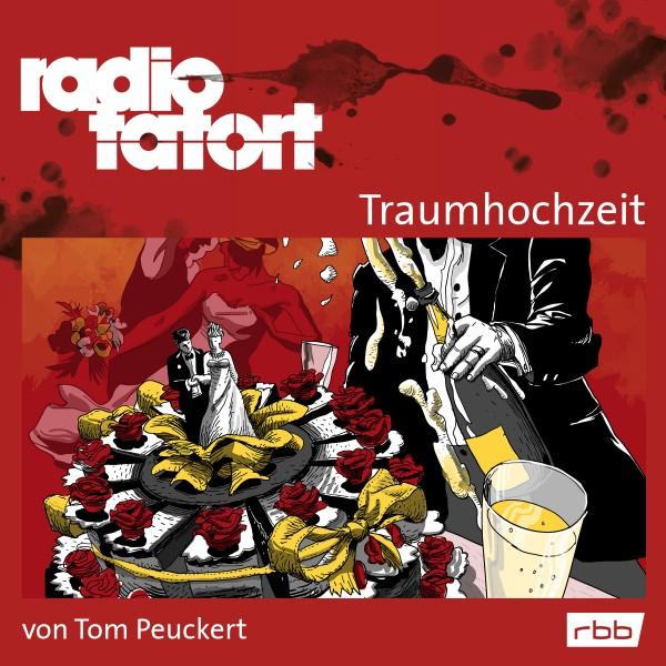 "ARD Radio Tatort ""Traumhochzeit"" kulturradio vom rbb (2016) Download"