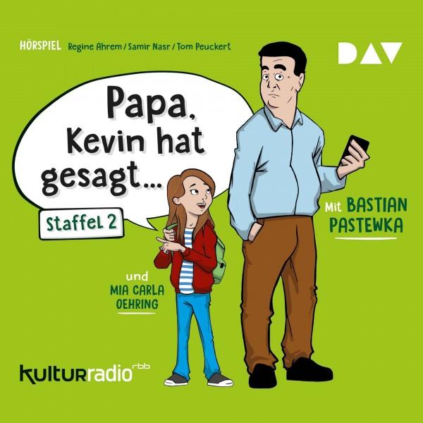 CD Papa, Kevin hat gesagt Staffel 2