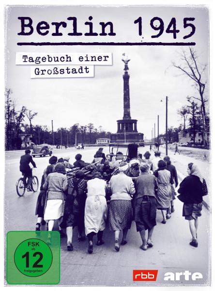 Berlin 1945 - Tagebuch einer Großstadt (DVD)