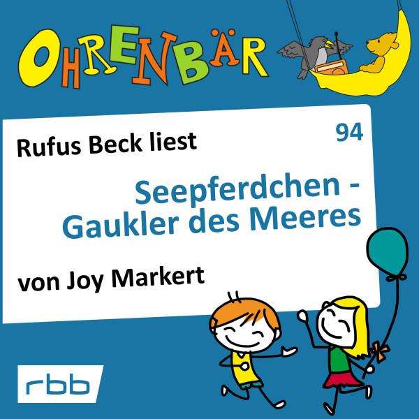 Ohrenbär Hörbuch (94) - Seepferdchen – Gaukler des Meeres - Download