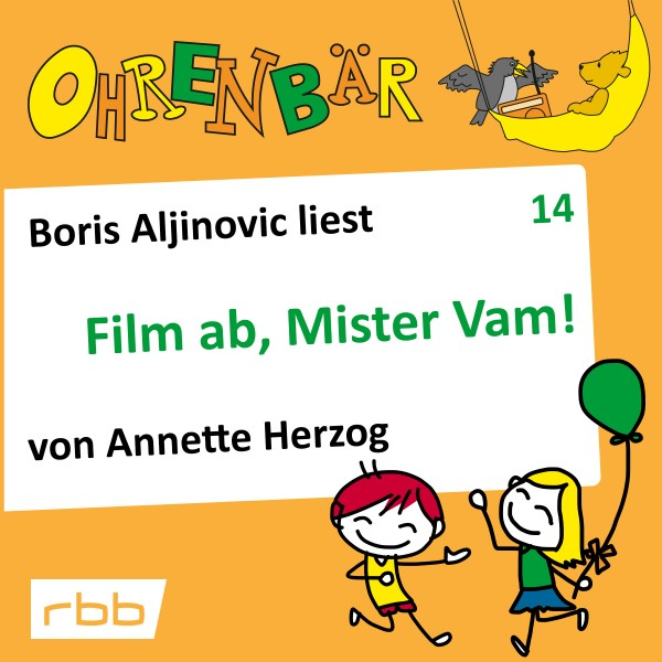 Ohrenbär Hörbuch (14) - Film ab, Mister Vam!