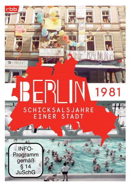 Berlin - Schicksalsjahre einer Stadt - 1981 (DVD)