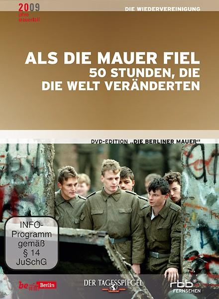 Als die Mauer fiel, 50 Stunden die die Welt veränderten (DVD)