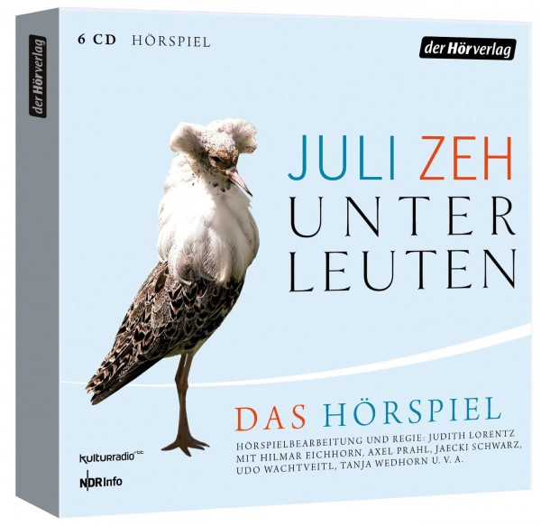 Juli Zeh - Unter Leuten (Hörspiel-CD)