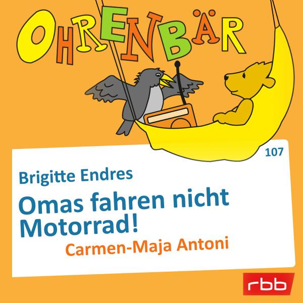 Ohrenbär Hörbuch (107) - Omas fahren nicht Motorrad! - Download