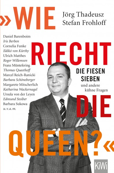 Wie riecht die Queen? von Jörg Thadeusz Buch
