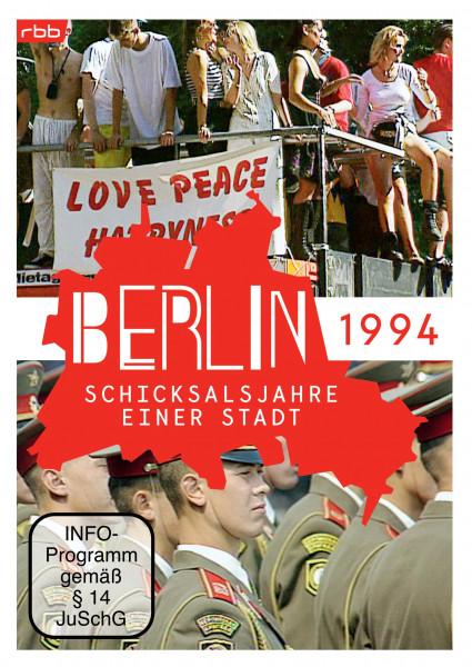 Berlin - Schicksalsjahre einer Stadt - 1994 (DVD)