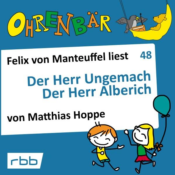 Ohrenbär Hörbuch (48) - Der Herr Ungemach / Der Herr Alberich - Download