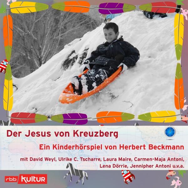 Der Jesus von Kreuzberg - Kinderhörspiel von Herbert Beckmann - Download