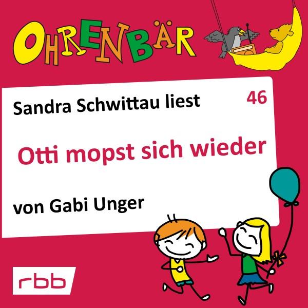 Ohrenbär Hörbuch (46) - Otti mopst sich wieder - Download