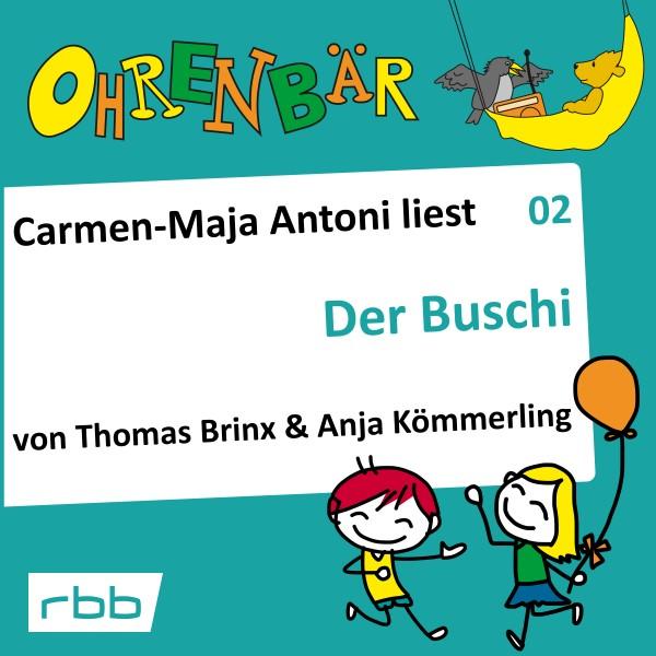 Ohrenbär Hörbuch (02) - Der Buschi