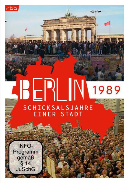 Berlin - Schicksalsjahre einer Stadt - 1989 (DVD)