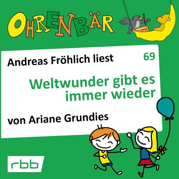 Ohrenbär Hörbuch (69) - Weltwunder gibt es immer wieder - Download