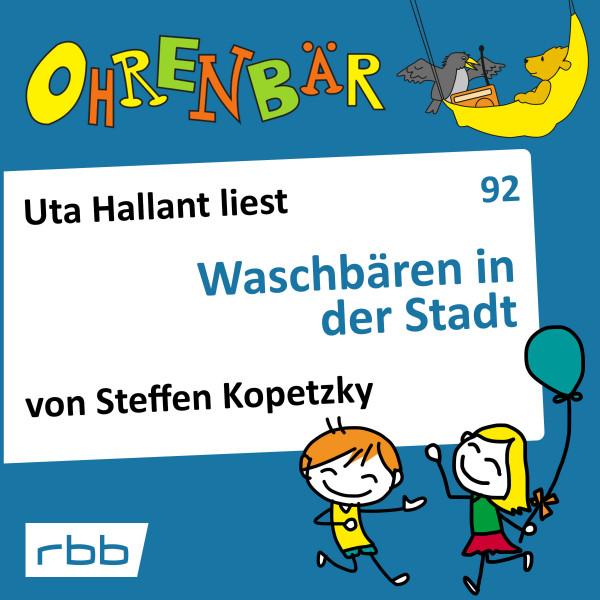Ohrenbär Hörbuch (92) - Waschbären in der Stadt - Download