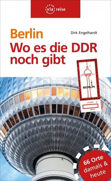 Berlin – Wo es die DDR noch gibt (Buch)