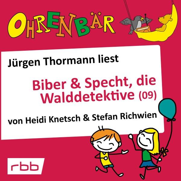 Ohrenbär Hörbuch - Biber & Specht, die Walddetektive (09) - Download