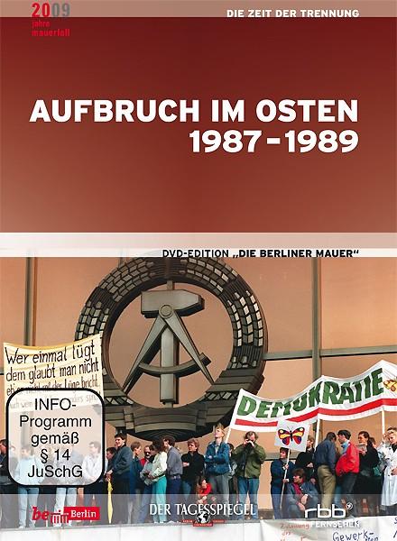 Aufbruch im Osten 1987-1989 (DVD)
