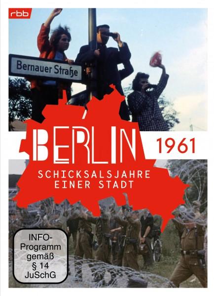 Berlin - Schicksalsjahre einer Stadt - Jahr 1961 (DVD)