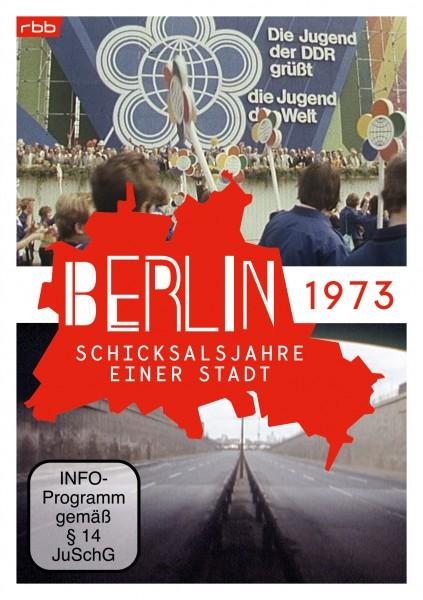 Berlin - Schicksalsjahre einer Stadt - 1973 (DVD)