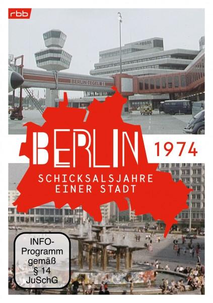Berlin - Schicksalsjahre einer Stadt - 1974 (DVD)