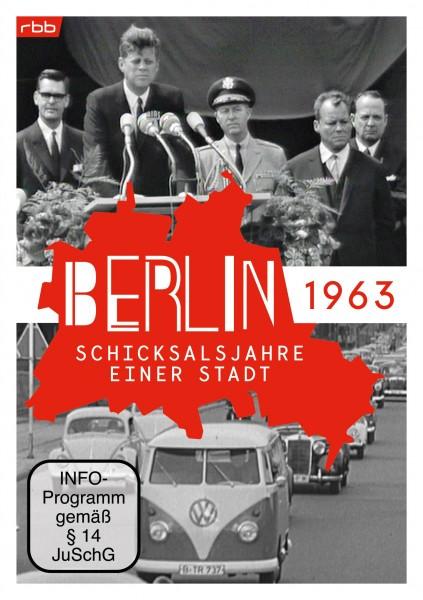 Berlin - Schicksalsjahre einer Stadt - 1963 (DVD)
