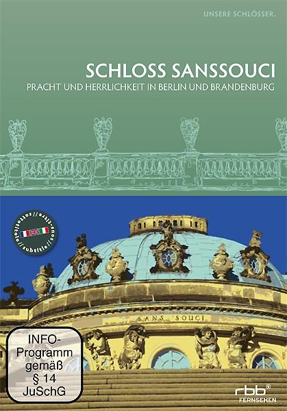 Unsere Schlösser - Schloss Sanssouci (DVD)
