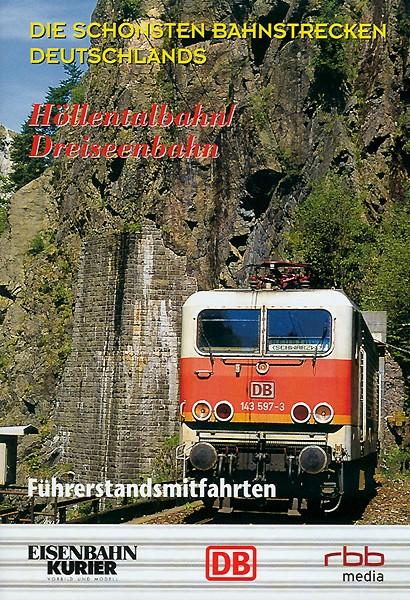 Die Höllentalbahn von Freiburg nach Neustadt DVD