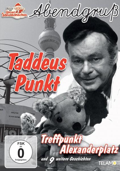Unser Sandmännchen Abendgruß - Taddeus Punkt Treffpunkt Alexanderplatz (DVD)