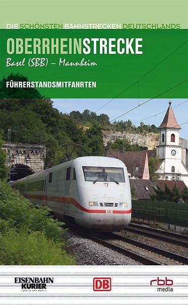 Von Basel nach Mannheim - Oberrheinstrecke DVD
