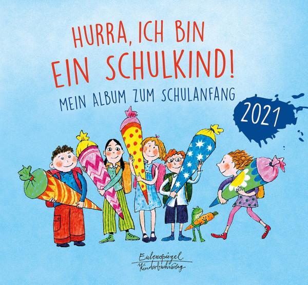 Hurra ich bin ein Schulkind 2021 (Buch)