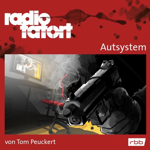 ARD Radio Tatort Hörbuch - Autsystem (rbb 2014) - Download