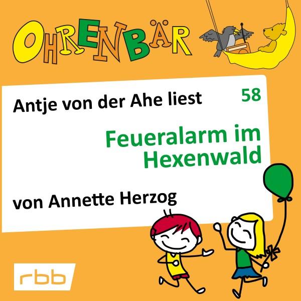 Ohrenbär Hörbuch (58) - Feueralarm im Hexenwald - Download