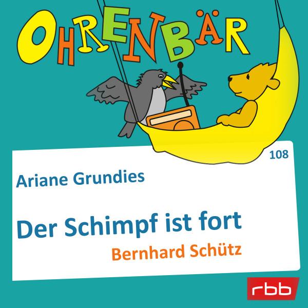 Ohrenbär Hörbuch (108) - Der Schimpf ist fort - Download