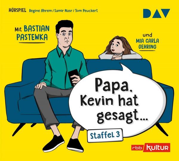 Papa, Kevin hat gesagt...Staffel 3