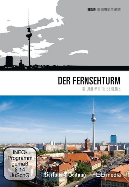 Der Fernsehturm in der Mitte Berlins (DVD)