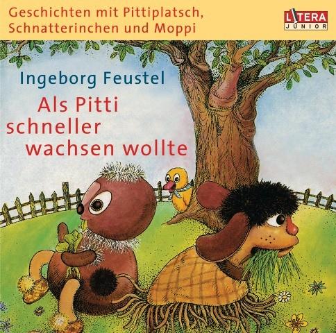 Pittiplatsch CD - Als Pitti schneller wachsen wollte (Hörspiel)