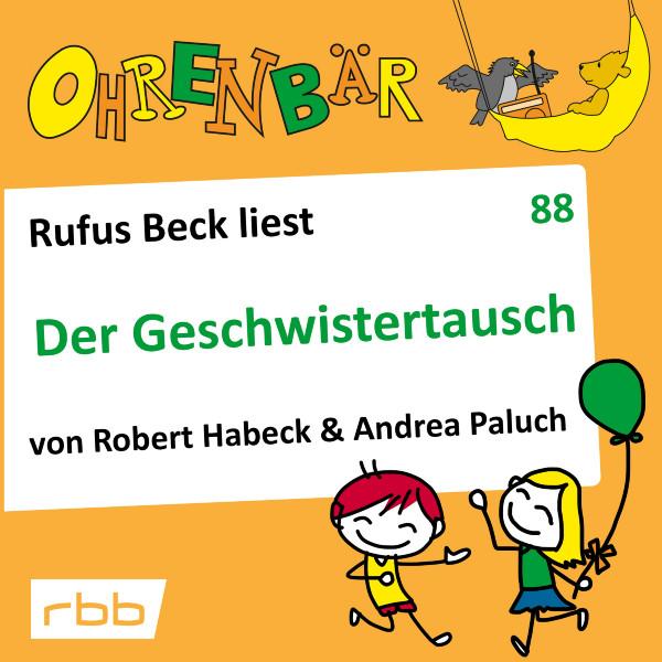 Ohrenbär Hörbuch (88) - Der Geschwistertausch - Download