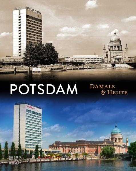 Potsdam Damals und Heute (Buch)