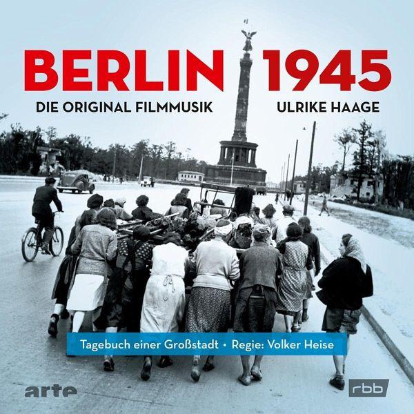 Berlin 1945 - Tagebuch einer Großstadt (CD)