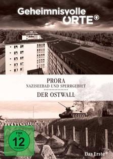 Geheimnisvolle Orte - Prora: Naziseebad und Sperrgebiet/Der Ostwall (DVD)