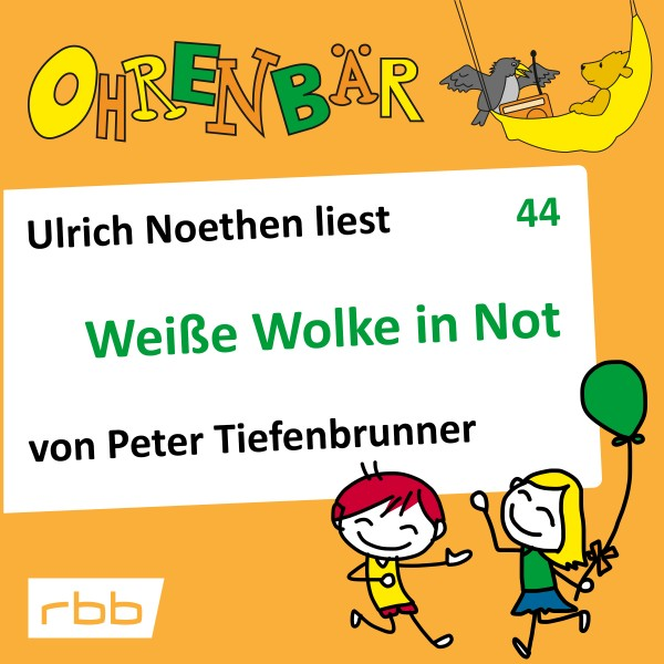 Ohrenbär Hörbuch (44) - Weiße Wolke in Not - Download